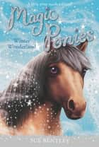 Winter Wonderland #5 ebook by Sue Bentley, Angela Swan