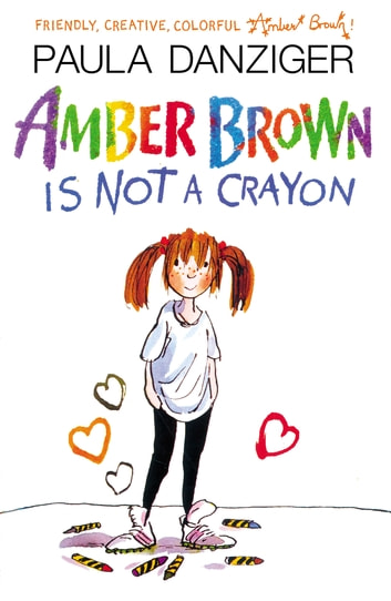 Amber Brown Is Not A Crayon Ebook By Paula Danziger 9781101660591