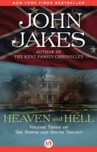 Heaven and Hell ebook by John Jakes
