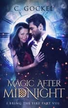 Magic After Midnight ebook by C. Gockel