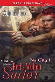 Red's Wolfen Savior ebook by Xondra Day