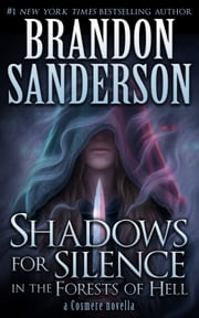 Shadows for Silence in the Forests of Hell ebook by Brandon Sanderson
