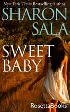 Sweet Baby ebook by