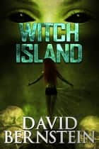 Witch Island ebook by David Bernstein