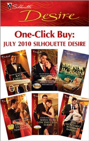 One-Click Buy: July 2010 Silhouette Desire ebook by Kate Carlisle,Maureen Child,Michelle Celmer,Charlene Sands,Red Garnier