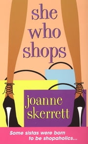 She Who Shops ebook by Joanne Skerrett