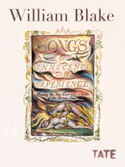 William Blake: Song of Innocence and of Experience ebook by William Blake, Richard Holmes, Adam Mars-Jones