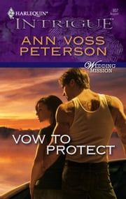 Vow to Protect ebook by Ann Voss Peterson