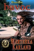 Havoc ebook by Marteeka Karland