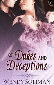 Of Dukes and Deceptions ebook by Wendy Soliman
