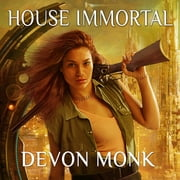 House Immortal audiobook by Devon Monk