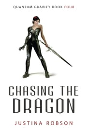 Chasing the Dragon ebook by Justina Robson