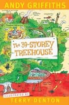 The 39-Storey Treehouse ebook by