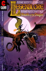 Legendlore #13: Wrath of the Dragon (1 of 4) ebook by Joe Martin,Philip Xavier