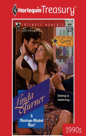 A Marriage-Minded Man? ebook by Linda Turner