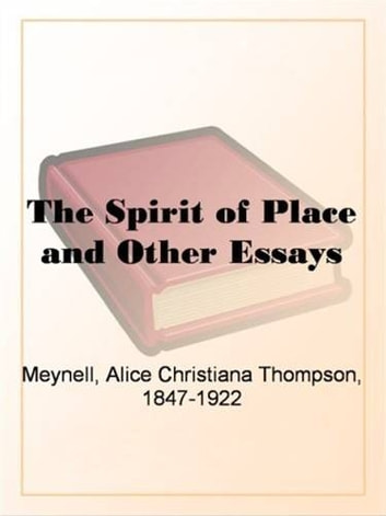 The Spirit Of Place ebook by Alice Meynell