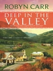Deep in the Valley