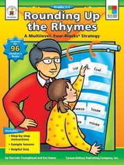 Rounding Up the Rhymes, Grades 1 - 3 ebook by Youngblood, DeLinda