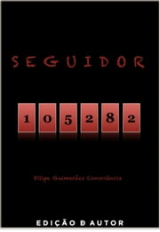 Seguidor 105282 ebook by Kobo.Web.Store.Products.Fields.ContributorFieldViewModel