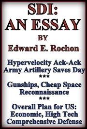 SDI: An Essay ebook by Edward E. Rochon