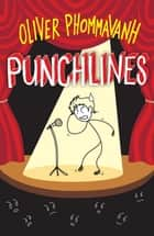 Punchlines ebook by Oliver Phommavanh