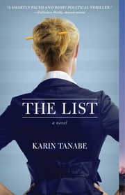 The List - A Novel ebook by Karin Tanabe
