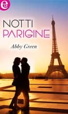 Notti parigine (eLit) ebook by Abby Green