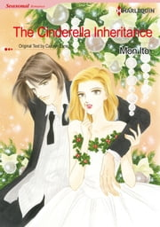 The Cinderella Inheritance (Harlequin Comics) - Harlequin Comics ebook by Carolyn Zane,Mon Ito