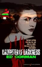 Daughter of Darkness ebook by Ed Gorman