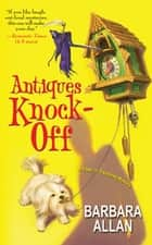 Antiques Knock-Off eBook by Barbara Allan