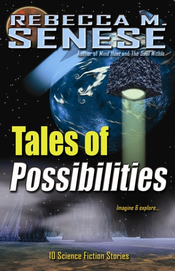 Tales of Possibilities