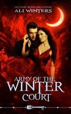 Army of the Winter Court - Skeleton Key, #1 ebook by Ali Winters, Skeleton Key