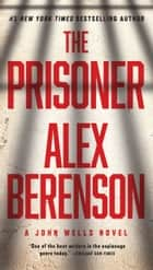 The Prisoner ebook by Alex Berenson