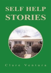 Self Help Stories ebook by Clare Ventura