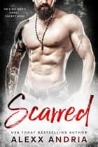 Scarred ebook by Alexx Andria