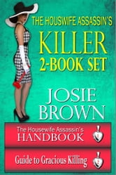 The Housewife Assassin's Killer 2-Book Set ebook by Josie Brown
