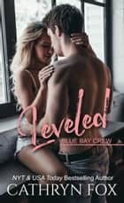 Leveled ebook by Cathryn Fox