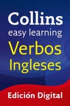 Easy Learning Verbos ingleses (Collins Easy Learning English) ebook by Collins Dictionaries
