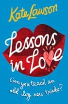 Lessons in Love ebook by Kate Lawson
