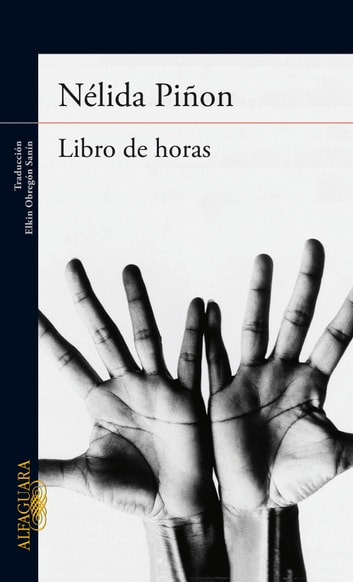 Libro de horas ebook by Nélida Piñón