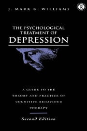 The Psychological Treatment of Depression ebook by J. Mark G. Williams