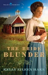 The Bride Blunder ebook by Kelly Eileen Hake