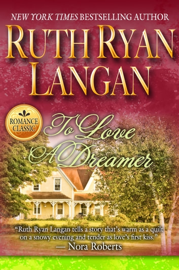 To Love A Dreamer ebook by Ruth Ryan Langan