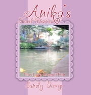 Anika's Travel Diaries - The Lava Island Trip ebook by Sandy George