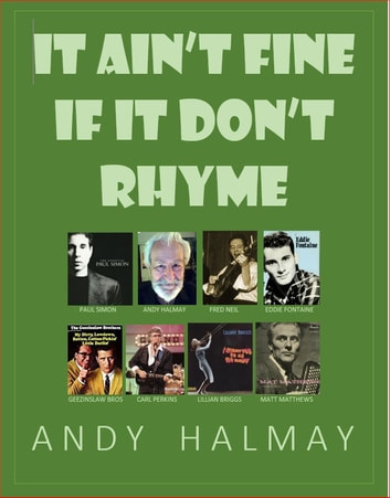 It Ain't Fine if it Don't Rhyme ebook by Andy Halmay