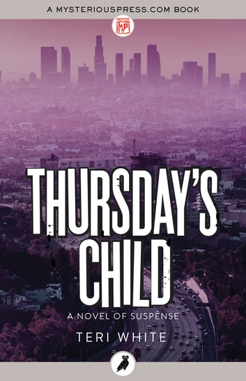 Thursday's Child ebook by Teri White