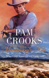 The Mercenary's Kiss ebook by Pam Crooks