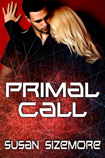 Primal Call ebook by Susan Sizemore