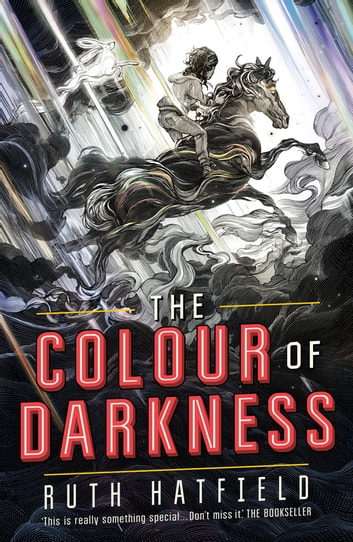 The Colour of Darkness ebook by Ruth Hatfield