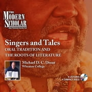 Singers and Tales - Oral Tradition and the Roots of Literature audiobook by Michael Drout